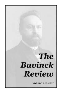 Bavinck Review 4 (2013)