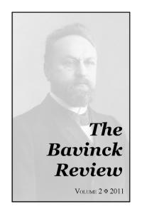 Bavinck Review 2 (2011)