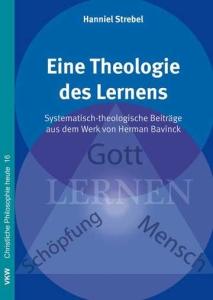 Hanniel Strebel, Eine theologie des lernens